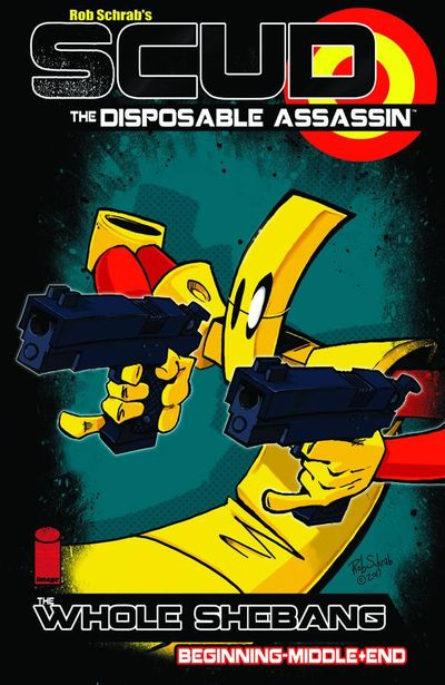 Scud The Disposable Assassin The Whole Shebang TPB