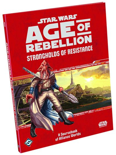 Star Wars RPG Age Of Rebellion Strongholds Resistance Bk MAY152750H