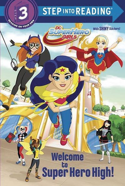 DC Super Hero Girls Welcome To Super Hero High MAY172134F