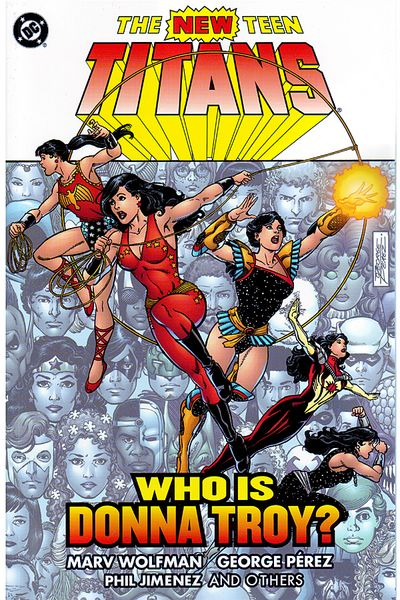 New Teen Titans: Who Is Donna Troy? TPB APR050346D