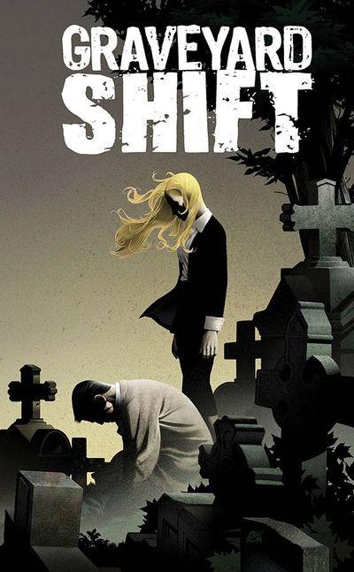 Graveyard Shift #1 (of 4)