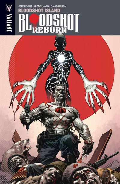 Bloodshot Reborn TPB Vol. 04 Bloodshot Island OCT162009E