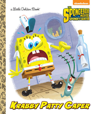 SpongeBob SquarePants Krabby Patty Caper Little Golden Book PRH-9780553497755