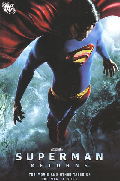 Superman Returns the Movie & More Tales of the Man of Steel TPB MAR060294D1