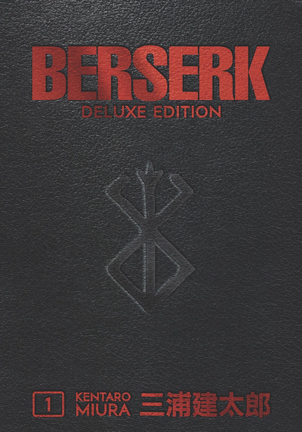 The Behemoth Of Manga Quot Berserk Quot To Receive Deluxe Editions