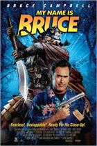 My Name is Bruce (2007) Dark Horse Indie, Image Entertainment