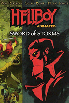 Hellboy Animated: Sword of Storms (2006) Sony Pictures, IDT Entertainment