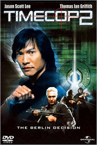 Timecop II: The Berlin Decision (2003) Universal Home Entertainment